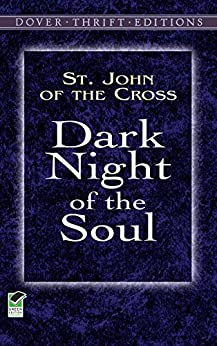Dark Night of the Soul (Dover Thrift Editions) by [St. John of the Cross]