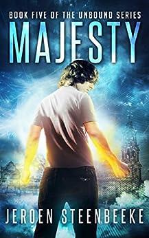[Steenbeeke, Jeroen]のMajesty (The Unbound Book 5) (English Edition)