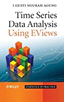 Time Series Data Analysis Using EViews (Statistics in Practice)