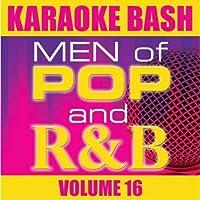Karaoke Bash: Men of Pop and R&B Vol 16【CD】 [並行輸入品]