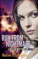 Run from Nightmare: A Delilah West Thriller (Delilah West Thriller Series)