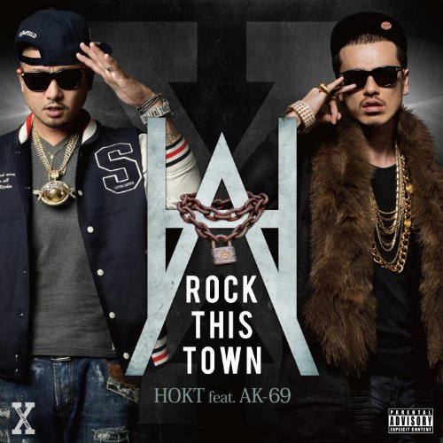 ROCK THIS TOWN feat. AK-69 [Ex...