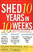 Shed 10 Years in 10 Weeks [並行輸入品]