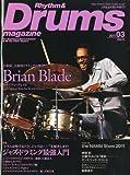 Rhythm & Drums magazine (リズム アンド ドラムマガジン) 2011年 03月号 [雑誌]