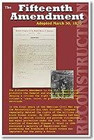アメリカ再構築–15th修正–投票権–Civil War歴史教室ポスター