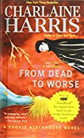 From Dead to Worse (Sookie Stackhouse Novels)