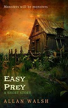 Easy Prey by [Walsh, Allan]