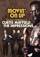 Movin on Up: Music & Message of Curtis Mayfield [DVD] [Import]