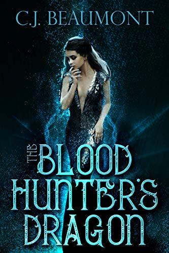 The Blood Hunter's Dragon (English Edition)