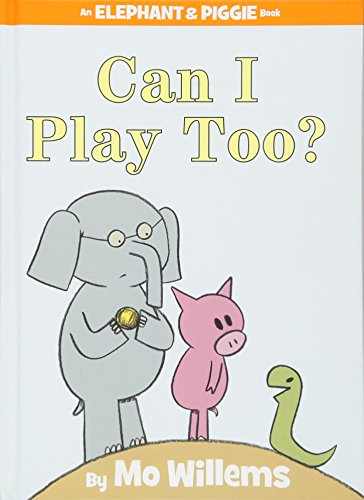 Can I Play Too? (An Elephant and Piggie Book)の詳細を見る