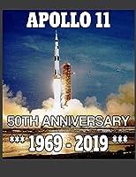 Apollo 11 - 50th Anniversary 1969-2019: 50th Anniversary Apollo 11 Moon Landing Space Exploration Student Academic Planner 2019- 2020