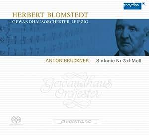 ブルックナー:交響曲第3番ニ短調(1873年第1稿)(SACDハイブリッド)
