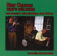 New Orleans: That's Our Home
