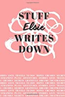 Stuff Elsie Writes Down: Personalized Journal / Notebook (6 x 9 inch) with 110 wide ruled pages inside [Soft Coral]