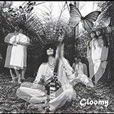 Gloomy
