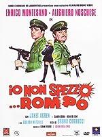 Io Non Spezzo... Rompo [Italian Edition]
