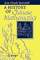 A History of Chinese Mathematics