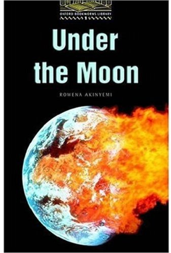 Under the Moon: Stage 1: 400 Headwords (Oxford Bookworms)の詳細を見る