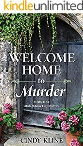 Welcome Home to Murder: Book One - The Molly McGuire Cozy Mysteries (Molly McGuire Mysteries 1) (English Edition)
