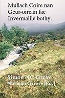 Mullach Coire Nan Geur-oirean Fae Invermallie Bothy: With Creag A'chliabhain & Beinn Mheadhoin - by Hoss Fae Inver
