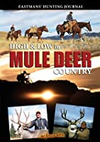 High & Low in Mule Deer Country [DVD]