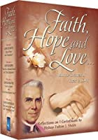 Faith, Hope And Love With Fulton Sheen - Vol. I-IV by Bishop Fulton J Sheen