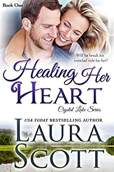 Healing Her Heart (Crystal Lake Series Book 1) by [Scott, Laura]