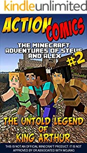 Action Comics: The Minecraft Adventures of Steve and Alex: The Untold Legend of King Arthur – Part 2 (Minecraft Steve and Alex Adventures Book 50) (English Edition)