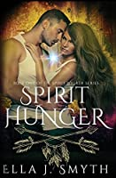 Spirit Hunger: Book One of the Spirit Walker Series