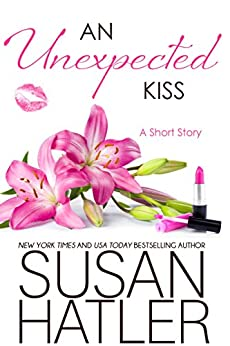 An Unexpected Kiss (Treasured Dreams Book 2) by [Hatler, Susan]