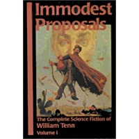 Immodest Proposals: The Complete Science Fiction of William…