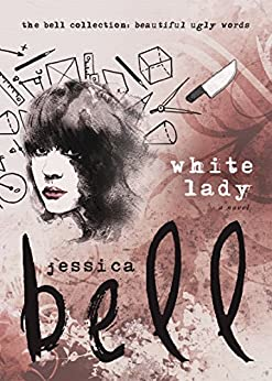 White Lady (The Bell Collection) by [Bell, Jessica]