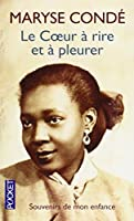 Le Coeur a Rire Et a Pleurer (English, French and French Edition) by Maryse Conde(2002-06-13)