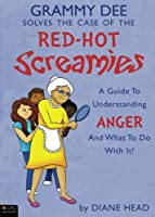 Grammy Dee Solves the Case of the Red-Hot Screamies: eLive digital Download Included