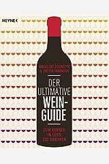 Der ultimative Wein-Guide: Zum Kenner in über 333 Grafiken Perfect Paperback