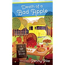 Death of A Bad Apple (A Food Festival Mystery)