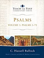 Psalms: Psalms 1-72 (Teach the Text Commentary)