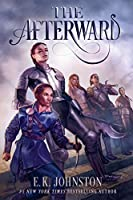 AFTERWARD, THE
