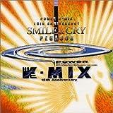 POWER Kーmix 15th Anniversary~Smile&Cry~Pegasus