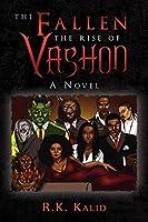 The Fallen the Rise of Vashon: A Novel