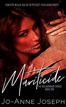 Mariticide (The Deliverance Series Book 1) by [Joseph, Jo-Anne]