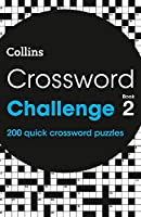 Crossword Challenge Book 2: 200 Quick Crossword Puzzles