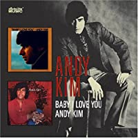 Baby I Love You / Andy Kim