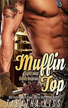 Muffin Top (Sweet Cravings Book 1) by [Kiss, Tabatha]