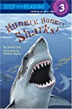 Hungry, Hungry Sharks (Step into Reading)