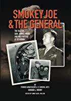 Smokey Joe & the General