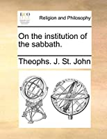 On the Institution of the Sabbath.