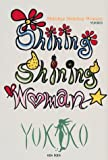 Shining Shining Woman