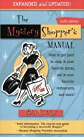 Mystery Shopper's Manual 6th Edition
