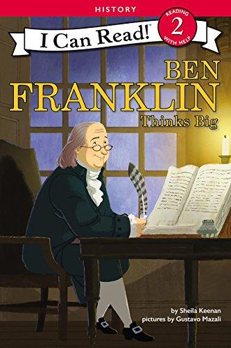 Ben Franklin Thinks Big (I Can...